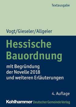 Hessische Bauordnung von Allgeier,  Erich, Gieseler,  Karoline, Vogt,  Susanne