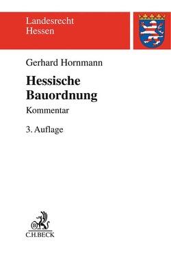Hessische Bauordnung (HBO) von Hornmann,  Gerhard