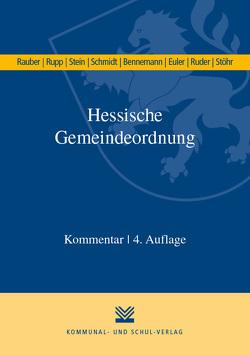 Hessische Gemeindeordnung (HGO) von Bennemann,  Gerhard, Euler,  Thomas, Rauber,  David, Ruder,  Tim, Rupp,  Matthias, Schmidt,  Helmut, Stein,  Katrin, Stöhr,  Andreas