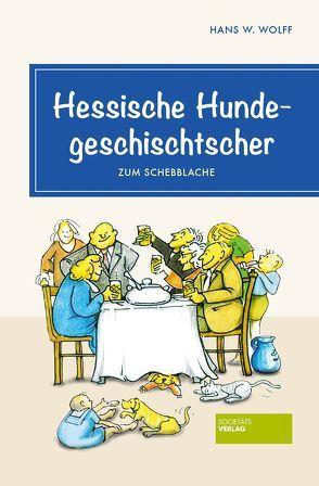 Hessische Hundegeschischtscher von Wolff, Hans Wolfgang