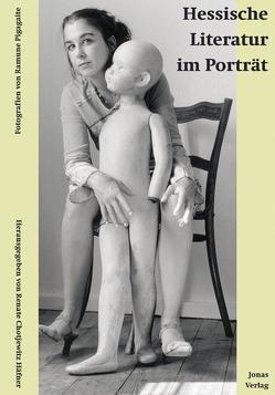 Hessische Literatur im Porträt von Chotjewitz Häfner,  Renate