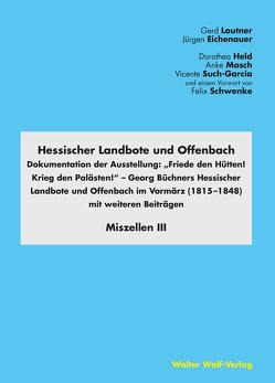 Hessischer Landbote und Offenbach von Eichenauer,  Jürgen, Held,  Dorothea, Lautner,  Gerd, Mosch,  Anke, Such-Garcia,  Vicente