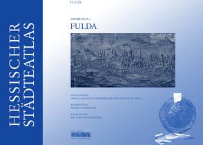 Hessischer Städteatlas – Fulda von Braasch-Schwersmann,  Ursula, Gräf,  Holger Thomas, Pühringer,  Andrea