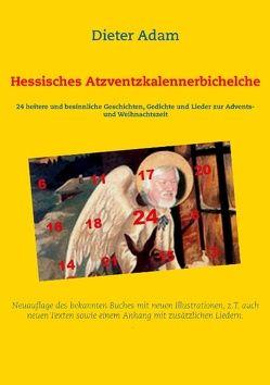 Hessisches Atzventzkalennerbichelche von Adam,  Dieter