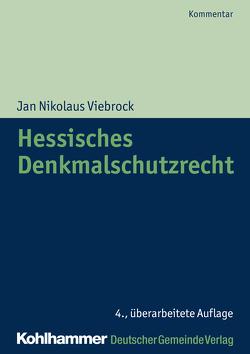 Hessisches Denkmalschutzrecht von Davydov,  Dimitrij, Viebrock,  Jan Nikolaus