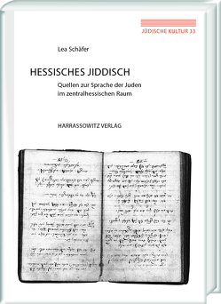 Hessisches Jiddisch von Schäfer,  Lea
