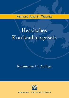 Hessisches Krankenhausgesetz von Wabnitz,  Reinhard J