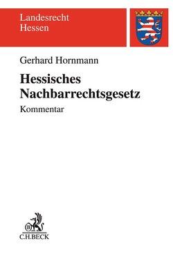 Hessisches Nachbarrechtsgesetz von Peter,  Christoph