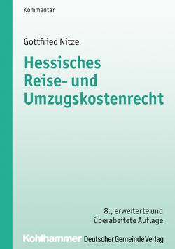 Hessisches Reise- und Umzugskostenrecht von Nitze,  Gottfried