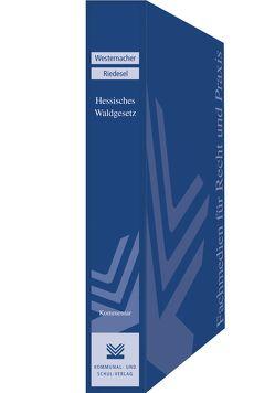 Hessisches Waldgesetz von Riedesel Freiherr zu Eisenbach,  Berthold, Westernacher,  Eberhard