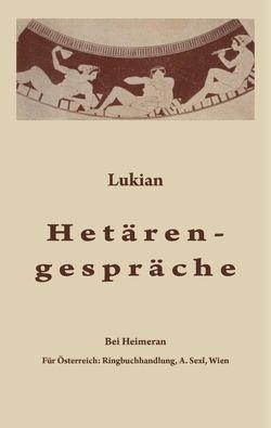 Hetärengespräche von Lukian, Plankl,  Wilhelm