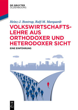 Heterodoxe Volkswirtschaftslehre von Bontrup,  Heinz-J., Gabsch,  Philipp, Marquardt,  Ralf M