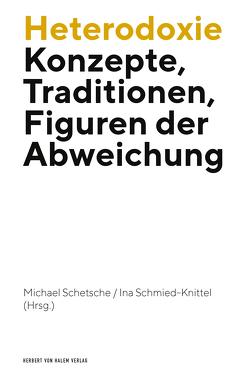 Heterodoxie von Schetsche,  Michael, Schmied-Knittel,  Ina