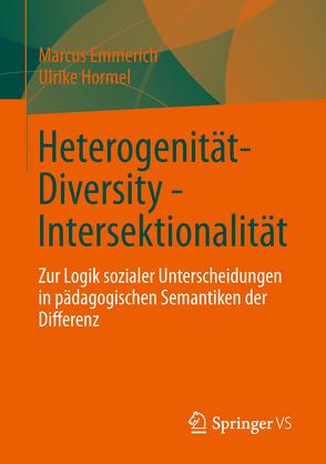 Heterogenität – Diversity – Intersektionalität von Emmerich,  Marcus, Hormel,  Ulrike