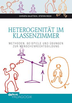 Heterogenität im Klassenzimmer von Kaletsch,  Christa, Rech,  Stefan
