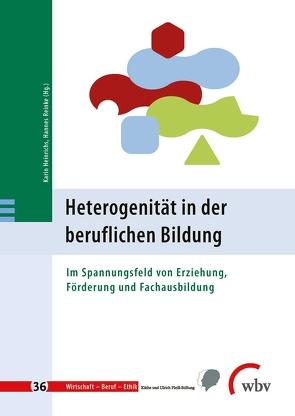 Heterogenität in der beruflichen Bildung von Heinrichs,  Karin, Minnameier,  Gerhard, Reinke,  Hannes, Ziegler,  Birgit