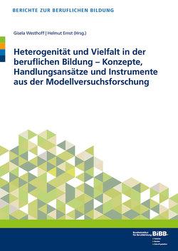 Heterogenität und Vielfalt in der beruflichen Bildung von Ernst,  Helmut, Westhoff,  Gisela