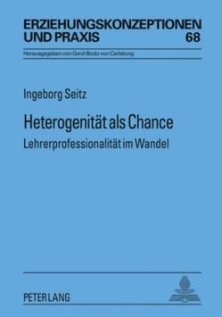 Heterogenität als Chance von Seitz,  Ingeborg