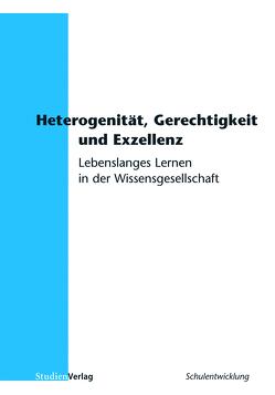 Heterogenität, Gerechtigkeit und Exzellenz von Rhyn,  Heinz