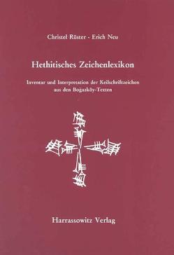 Hethitisches Zeichenlexikon. Inventar und Interpretationen der Keilschriftzeichen… von Neu,  Erich, Rüster,  Christel