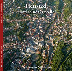 Hettstedt und seine Ortsteile von Lauenroth,  Anja, Lauenroth,  Hartmut