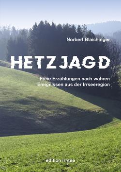 HETZJAGD von Blaichinger,  Norbert