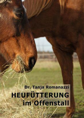Heufütterung im Offenstall von Romanazzi,  Dr. Tanja