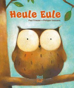Heule Eule von Friester,  Paul, Goossens,  Philippe