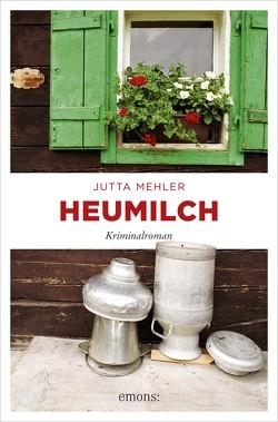 Heumilch von Mehler,  Jutta