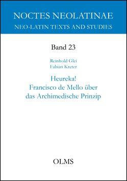 Heureka! Francisco de Mello über das Archimedische Prinzip von Glei,  Reinhold F., Kreter,  Fabian