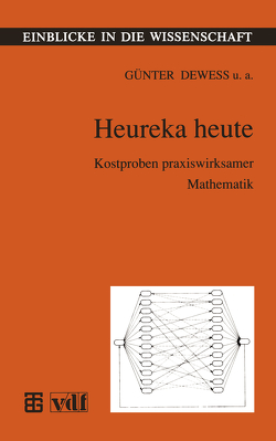 Heureka heute von Deweß,  Günter, Ehrenberg,  Lothar, Hartwig,  Helga, Jahn,  Walter, Pickenhain,  Sabine, Voigt,  Heinz