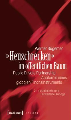 »Heuschrecken« im öffentlichen Raum von Rügemer,  Werner