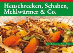 Heuschrecken, Schaben, Mehlwürmer & Co. von Biedermann,  Thomas