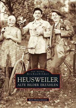 Heusweiler von Janson,  Karl Heinz