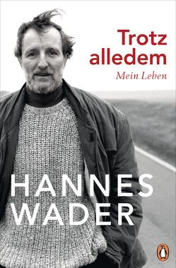 Trotz alledem von Wader,  Hannes