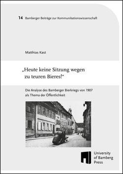 """""""Heute keine Sitzung wegen zu teuren Bieres!"""" von Kast,  Matthias"""