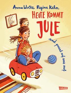 Heute kommt Jule von Kehn,  Regina, Kluitmann,  Andrea, Woltz,  Anna