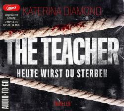 Heute wirst Du sterben – The Teacher von Diamond,  Katerina