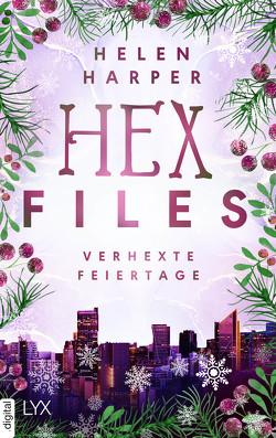 Hex Files – Verhexte Feiertage von Harper,  Helen