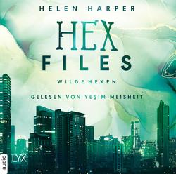 Hex Files – Wilde Hexen von Harper,  Helen, Meisheit,  Yesim