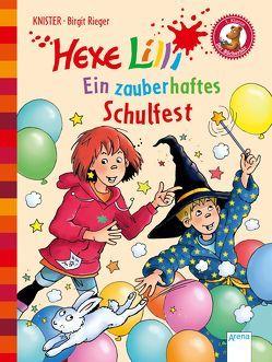 Hexe Lilli. Ein zauberhaftes Schulfest von Knister, Rieger,  Birgit