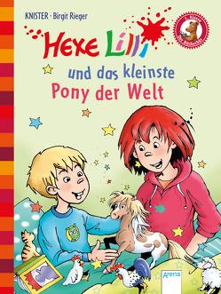 Hexe Lilli / Hexe Lilli und das kleinste Pony der Welt von Knister, Rieger,  Birgit