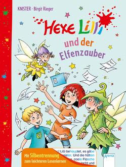 Hexe Lilli und der Elfenzauber von Knister, Rieger,  Birgit