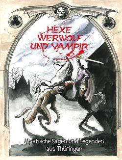 Hexe, Werwolf und Vampir von Grosser,  Steffen, Kirchschlager,  Michael