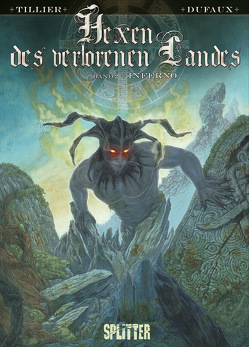 Hexen des verlorenen Landes. Band 2 von Dufaux,  Jean, Tillier,  Béatrice