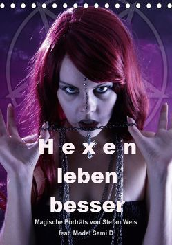 Hexen leben besser (Tischkalender 2019 DIN A5 hoch)