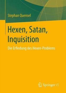 Hexen, Satan, Inquisition von Quensel,  Stephan