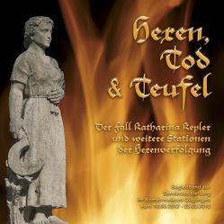 Hexen, Tod & Teufel: Der Fall Katharina Kepler und weitere Stationen der Hexenverfolgung von De Gennaro,  Enrico