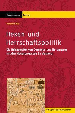 Hexen und Herrschaftspolitik von Haas,  Alexandra