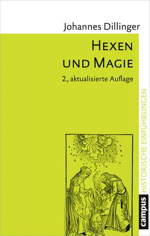 Hexen und Magie von Dillinger,  Johannes